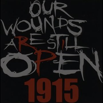 Open Wounds 1915 - We Are Still Here - Our Wounds Are Still Open 1915 - Armenian Genocide Merchandise, Clothes,T-shirts, Flags, Hoodies. OpenWounds1915.com
